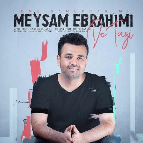 دانلود آهنگ جدید میثم ابراهیمی به نام دوتایی
